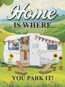 Home Is Where You Park It Metal Wall Sign