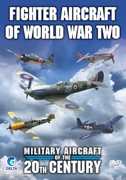 Military Aircraft Of The 20th Century - Fighter Aircraft of World War Two - DVD
