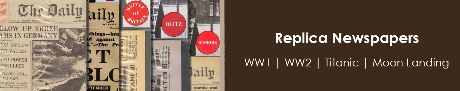 World War Two Newspapers, World War One Newspapers, and other Key events form the 20th Century
